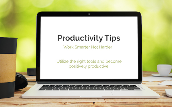 Productivity Tips and Tools